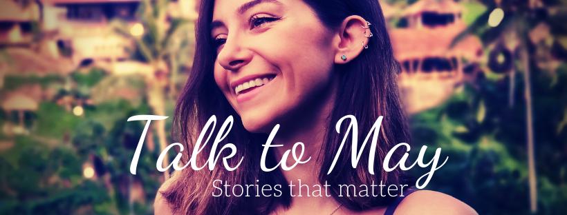 Blogueuse Talk to May
